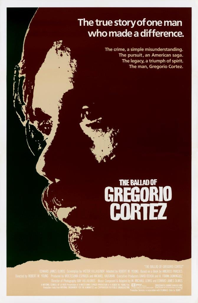 THE BALLAD OF GREGORIO CORTEZ (1982)